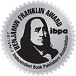 2013 Benjamin Franklin Award Silver Finalist from Independent Book Publishers Association