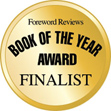 Winner of <i>ForeWord Reviews</i> 2011 Book of the Year Award Finalist