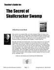 The Secret of Skullcracker Swamp Teacher's Guide!