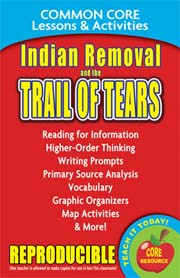 Indian Removal and the Trail of Tears – Common Core Lessons & Activities