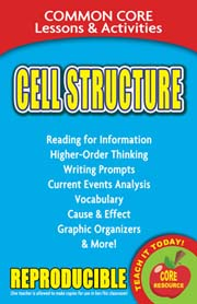 Cell Structure – Common Core Lessons & Activities