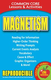 Magnetism – Common Core Lessons & Activities