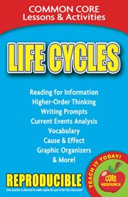 Life Cycles – Common Core Lessons & Activities