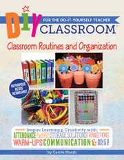 DIY Classroom:  Classroom Routines and Organization for the Do-It-Yourself Teacher