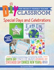 DIY Classroom:  Special Days and Celebrations for the Do-It-Yourself Teacher