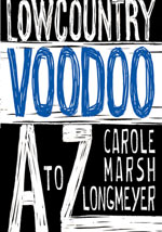 Lowcountry Voodoo A to Z