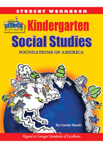 Georgia Experience Kindergarten Student Workbook: Foundations of America