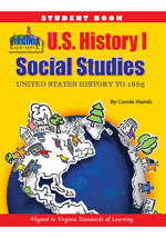 Virginia Experience USA I: United States History (to 1865) Student Workbook