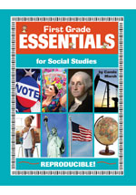 First Grade Essentials for Social Studies: Everything You Need - In One Great Resource!
