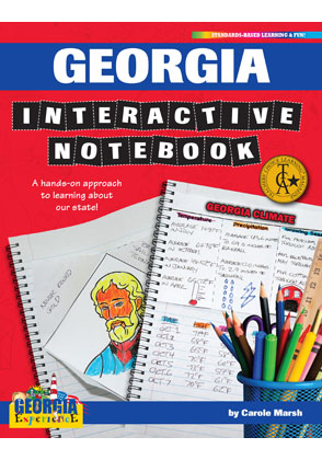 Georgia Interactive Notebook: A Hands-On Approach to Learning About Our State!