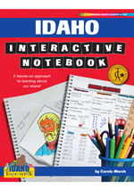 Idaho Interactive Notebook: A Hands-On Approach to Learning About Our State!