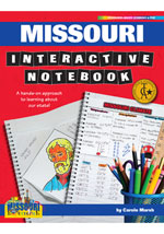 Missouri Interactive Notebook: A Hands-On Approach to Learning About Our State!