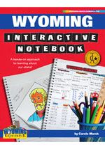 Wyoming Interactive Notebook: A Hands-On Approach to Learning About Our State!