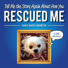 Tell Me the Story Again About How You Rescued Me - Customized Book!