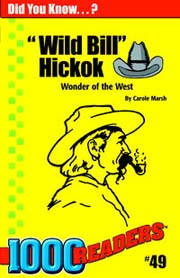 'Wild Bill' Hickok: Wonder of the West