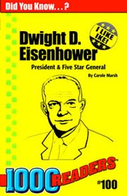 Dwight D. Eisenhower: President and Five Star General