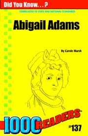 Abigail Adams: Revolutionary First Lady