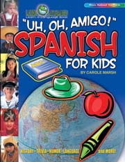 Uh, Oh, Amigo! Spanish for Kids