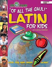 Of All the Gaul! Latin for Kids