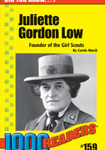 Juliette Gordon Low: Founder of the Girl Scouts