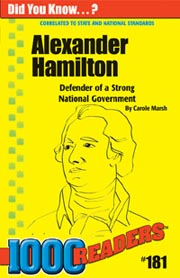 Alexander Hamilton: Defender of a Strong National Government