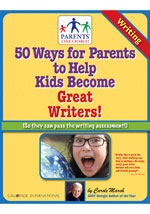 50 Ways for Parents to Help Kids Become Great Writers!