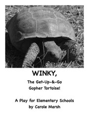 Winky, the Get-Up-and-Go Gopher Tortoise! A Play for Elementary Schools