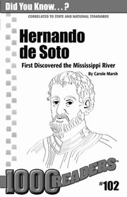 Hernando de Soto: First to Discover the Mississippi River Consumable Pack 30