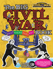 The Big Civil War – Who, What, Where, When, Why Book