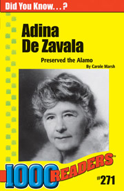 Adina de Zavala: Preserved the Alamo