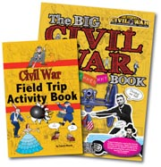 Buy One BIG Civil War book and get a FREE Civil War Field Trip Activity Book
