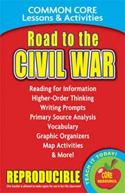 Road to the Civil War – Common Core Lessons & Activities
