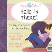 HELLO IN THERE!-Poetry to Read to the Unborn Baby