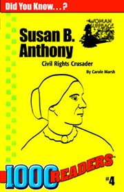 Susan B. Anthony: Civil Rights Crusader