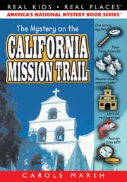 The Mystery on the California Mission Trail