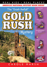 "The ""Gosh Awful"" Gold Rush Mystery"