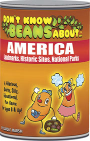Don't Know Beans About… America – Landmarks, Historic Sites, National Parks