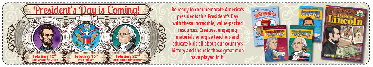 Be ready to commemorate America's presidents this President's Day with these incredible, value-packed resources.